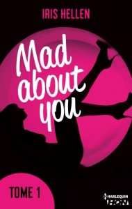 Mad About You tome 1